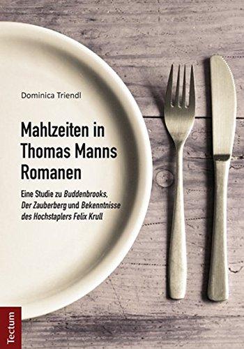 Read Online Mahlzeiten in Thomas Manns Romanen pdf