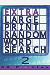Extra Large Print Random Word Search 2: 50 Easy To See Puzzles (Volume 2) Paperback