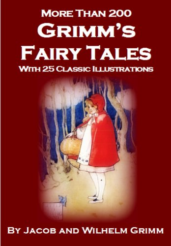 Grimm's Fairy Tales - Annotated with Historical Introduction and Bibliography of Related Books and Films