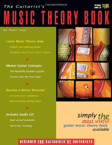 The Guitarist's Music Theory Book - The Most Useful Guitar