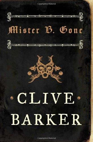 clive barker mister b gone - 2