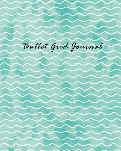 Bullet Grid Journal: Peaceful Pastel Turquoise   150 Dot Grid Pages (size 8x10 inches)   with Bullet Journal Sample Ideas