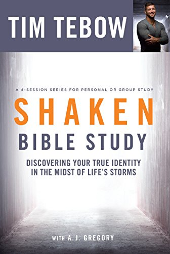 Shaken Bible Study: Discovering Your True Identity in the Midst of Life's Storms (Best Young Players In The Nfl)