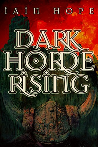 Iain Hope - Dark Horde Rising: Second Edition