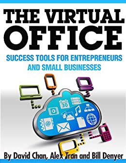 virtual office tools. The Virtual Office: Success Tools For Entrepreneurs And Small Businesses By  [Chan, David Virtual Office Tools T