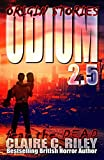 Odium 2.5: Origin Stories (The Dead Saga Book 3)