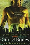 The Mortal Instruments: City of Bones; City of Ashes; City of Glass