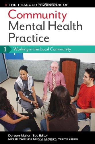 The Praeger Handbook of Community Mental Health Practice [3 volumes]