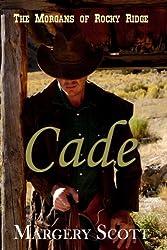 Cade (The Morgans of Rocky Ridge)