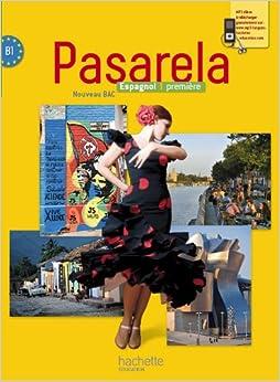 PDF Gratis Pasarela Première - Espagnol - Livre élève Grand Format - Edition 2013