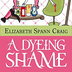 A Dyeing Shame: A Myrtle Clover Mystery, Book 2