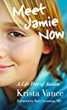 img - for Meet Jamie Now: A Life Free of Autism book / textbook / text book