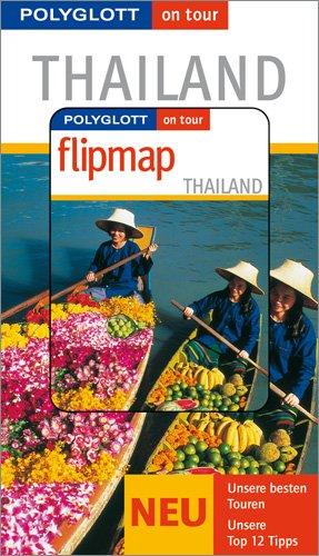 Thailand - Buch mit flipmap: Polyglott on tour Reiseführer