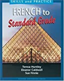 img - for French to Standard Grade (Skills and practice) by Teresa Huntley (1998-04-30) book / textbook / text book