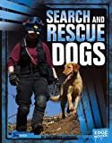img - for Search and Rescue Dogs (Dogs on the Job) book / textbook / text book