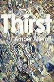 Thirst, Amber Alferoff, 1849238146
