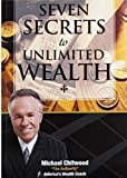img - for Seven Secrets to Unlimited Wealth book / textbook / text book