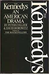 The Kennedys: An American Drama by Peter Collier (1984-06-01)