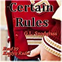 Certain Rules: Too Many Rules, Book 1 Audiobook by G.L. Snodgrass Narrated by Kaitlyn Radel