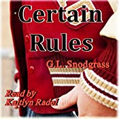 Certain Rules: Too Many Rules, Book 1 | G.L. Snodgrass