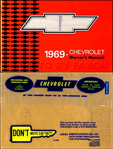 (FULLY ILLUSTRATED 1969 CHEVROLET OWNERS INSTRUCTION & OPERATING MANUAL - USERS GUIDE Includes: Impala, Caprice, Biscayne, Bel Air, Super Sport SS, and wagons)