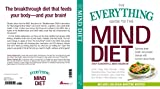 The Everything Guide to the MIND Diet: Optimize Brain Health and Prevent Disease with Nutrient-dense Foods Reviews