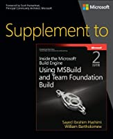 Supplement to Inside the Microsoft Build Engine, 2nd Edition