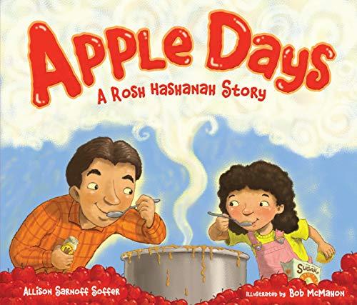 Apple Days: A Rosh Hashanah Story (High Holidays) (Apples Hashanah Rosh)