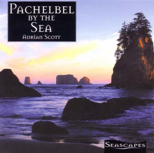 (Seascapes: Pachelbel By the Sea)