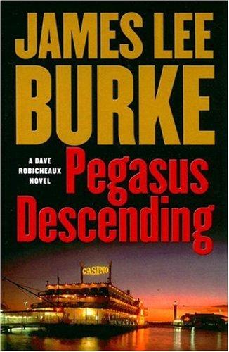 Download Pegasus Descending (Dave Robicheaux) ebook