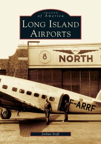 Long Island Airports  (NY)  (Images of America) ebook