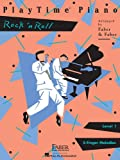 PlayTime Piano – Level 1: Rock 'n' Roll (Faber Piano Adventures)