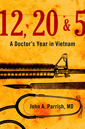 12, 20 & 5: A Doctor's Year in Vietnam cover