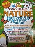 The Kids' Fun-Filled Nature Question and Answer Book, Rebecca L. Grambo, 1561568392
