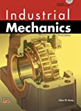 Industrial Mechanics, Albert W. Kemp, 0826937055