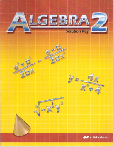 A Beka Algebra 2 Solution Key for sale  Delivered anywhere in USA