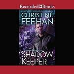 Shadow Keeper | Christine Feehan