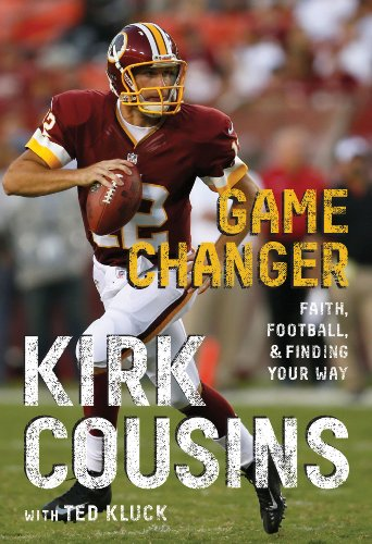 Game changer kindle edition by kirk cousins religion game changer by cousins kirk fandeluxe Document