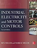 img - for Industrial Electricity and Motor Controls, Second Edition (P/L Custom Scoring Survey) book / textbook / text book