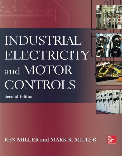 Industrial Electricity and Motor Controls, Second ()
