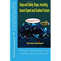 Deep and Safety Stops, including Ascent Speed and Gradient Factors