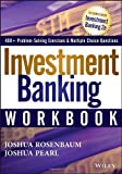img - for Investment Banking Workbook by Rosenbaum, Joshua, Pearl, Joshua (June 24, 2013) Paperback book / textbook / text book