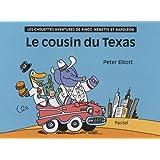 Les chouettes aventures de Ringo, Nénette et Napoléon : Le cousin du Texas