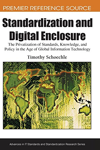 Price comparison product image Standardization and Digital Enclosure: The Privatization of Standards, Knowledge, and Policy in the Age of Global Information Technology