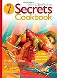 Seven Secrets Cookbook, Neva Brackett and Jim Brackett, 0828019959