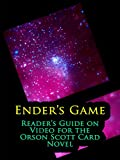 Ender's Game: Reader's Guide on Video for the Orson Scott Card Novel