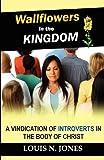 Wallflowers in the Kingdom, Louis Jones, 0988380927