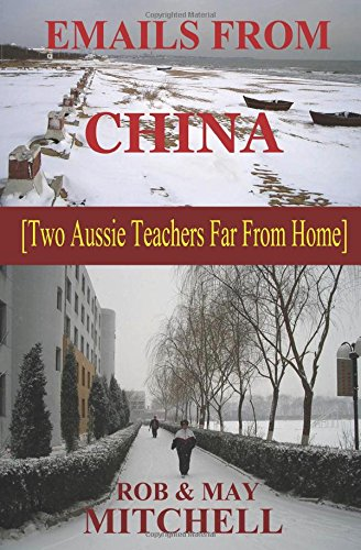 emails-from-china-two-aussie-teachers-far-from-home