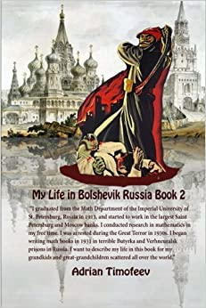 My Life in Bolshevik Russia Book 2