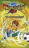 "Afficher ""Inazuma eleven go t.2 ; un match truqué"""